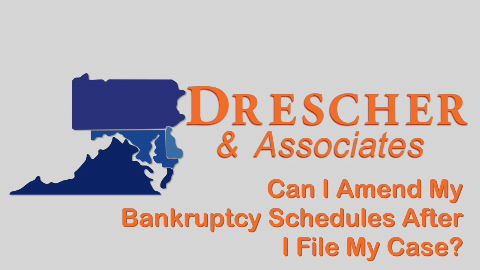 Can i amend my bankruptcy schedules after i file my case?